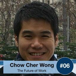 FOW6: Chow Cher Wong - What is The 4th Industrial Revolution and How Will it Impact Singapore?