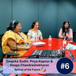 SOTF6: International Curriculum Choice with Deepa Chandrashekharan, Deepika Sodhi & Priya Kapoor
